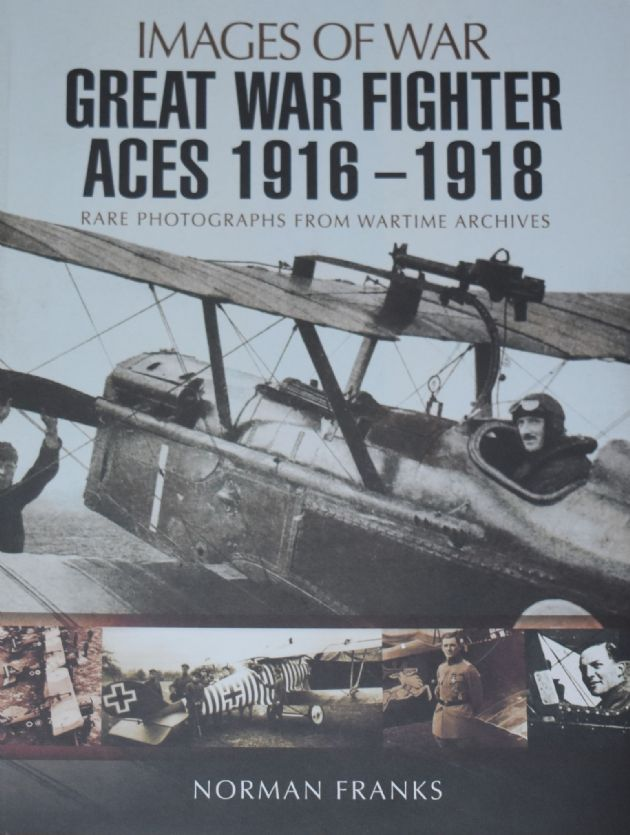 Great War Fighter Aces 1916-1918, by Norman Franks